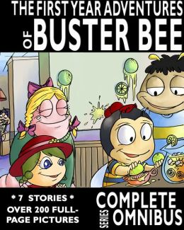 The Complete First Year Adventures of Buster Bee (Complete Series)