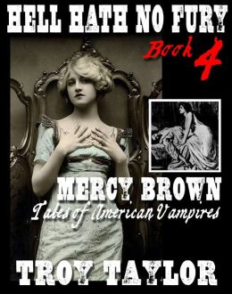 Hell Hath No Fury 4: Mercy Brown