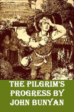 The Pilgrim's Progress by John Bunyan [Unabridged Edition with Illustrations]
