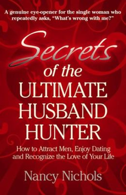Secrets of the Ultimate Husband Hunter