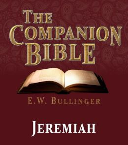 The Companion Bible - The Book of Jeremiah