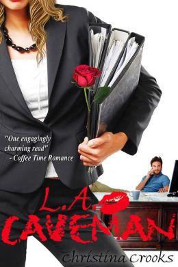 L.A. Caveman (Office Romance)