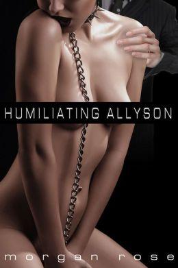 HUMILIATING ALLYSON