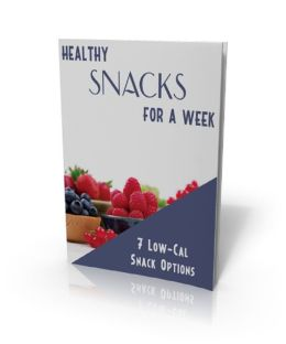 Healthy SNACKS For a Week: 7 Low-Cal Snack Options