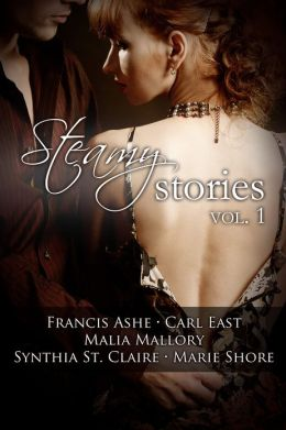 Steamy Stories Volume 1
