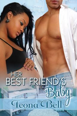 Her Best Friend's Baby [Interracial Romance]