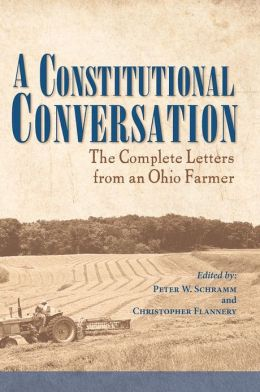 A Constitutional Conversation: The Complete Letters from an Ohio Farmer