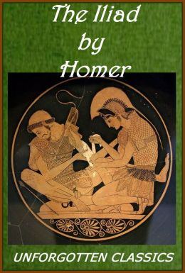 Homer's The Iliad [Illustrated edition with book and chapter navigation]