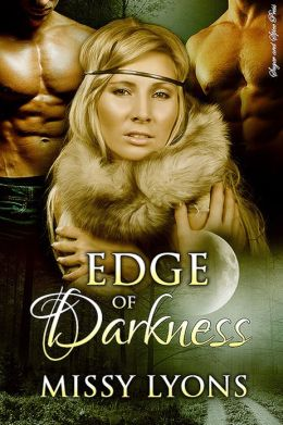 Edge of Darkness [Menage Werewolf Erotic Romance]