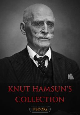 Knut Hamsun's Collection [ 9 books ]
