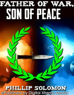 Father of War, Son of Peace