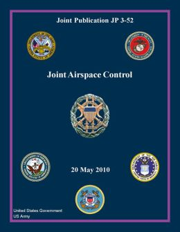 Joint Publication JP 3-52 Joint Airspace Control 20 May 2010