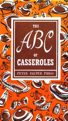 The ABC of Casseroles