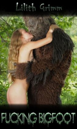 Fucking Bigfoot (Beast/Monster sex)