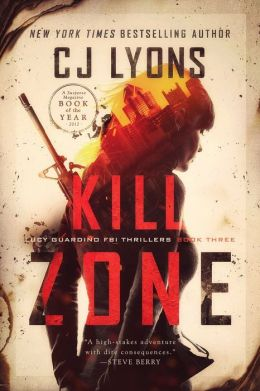 Kill Zone: A Lucy Guardino FBI Thriller