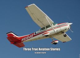 Three True Aviation Stories