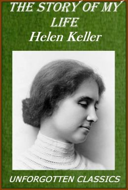 summary of helen keller the story Class:x long reading summary website: wwwstd10thblogspotin email: std10thunity@gmailcom page 1 the story of my life -helen keller the story of my life, first published in 1903, is helen keller's autobiography detailing her early.