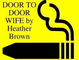 DOOR TO DOOR WIFE