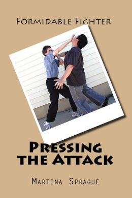 Pressing the Attack