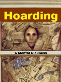 Hoarding - A Mental Sickness