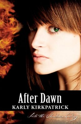 After Dawn (Book 3 of the Into the Shadows Trilogy)