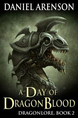 A Day of Dragon Blood (Dragonlore, Book 2)