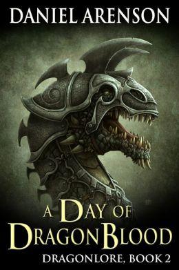 A Day of Dragon Blood (Dragonlore, Book 2)