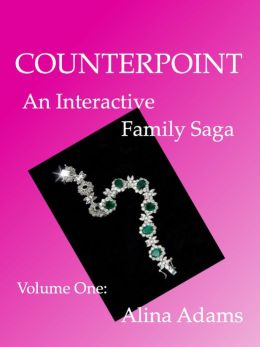 Counterpoint: An Interactive Family Saga (Volume One)