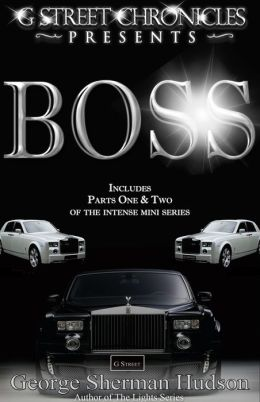 Boss Series (G Street Chronicles Presents)