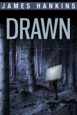 Book Cover Image. Title: Drawn, Author: James Hankins