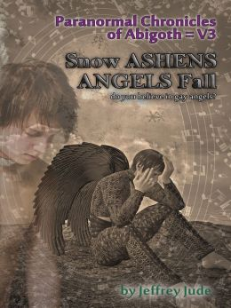 Snow Ashens Angels Fall: Do you believe in gay angels?