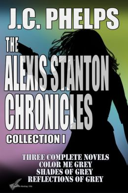 The Alexis Stanton Chronicles