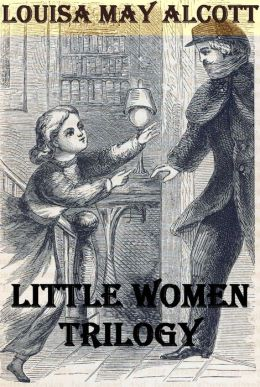 Little Women Trilogy (with biography & chapter navigation)
