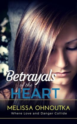 Betrayals of the Heart (Romantic Suspense)