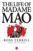 Book Cover Image. Title: The Life of Madame Mao, Author: Ross Terrill