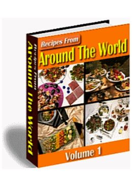 Recipes From Around The World (Volume 1)