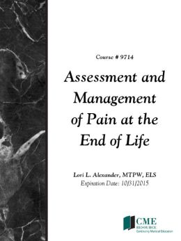 Assessment and Management of Pain at the End of Life