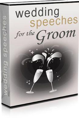 Wedding Speeches for the Groom