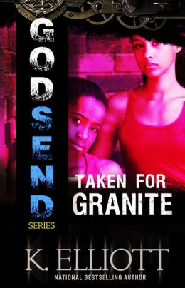 Godsend 11: Taken for Granite