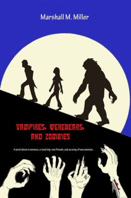 Vampires, WereBears, and Zombies
