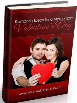 Love & Romance eBook about Romantic Ideas For Valentines Day - This year, you are going to make it a day they will never forget..