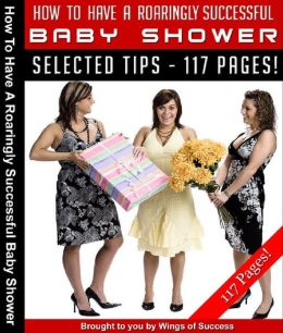 How To Have A Roaringly Successful Baby Shower