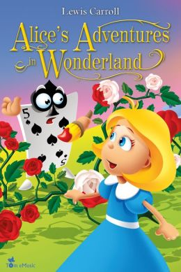 Alice's Adventures in Wonderland. An Illustrated Classic for Kids and Young Readers.