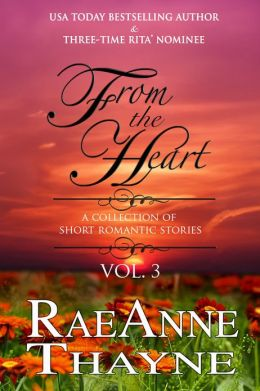 From the Heart: A Collection of Short Romantic Stories, Vol. 3
