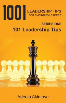 1001 LEADERSHIP TIPS FOR EMERGING LEADERS