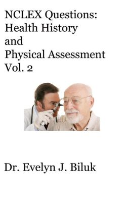 NCLEX Questions: Health History and Physical Assessment Vol. 2