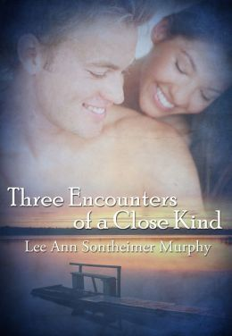 Three Encounters of a Close Kind