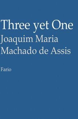 Three yet One