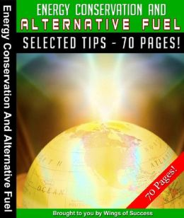 Energy Conservation And Alternative Fuel