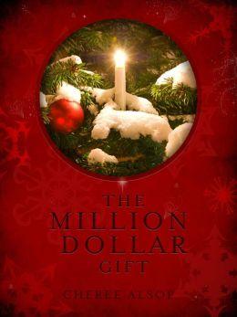 The Million Dollar Gift